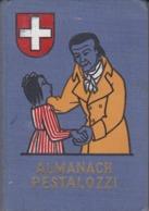 Almanach PESTALOZZI 1946 - Calendriers
