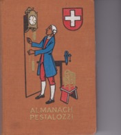 Almanach PESTALOZZI 1947 - Calendriers