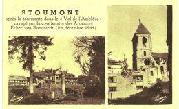 STOUMONT   Après La Tourmente De 1944. - Pepinster