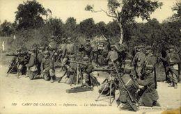 Camp De Chalons - Infanterie - Les Mitrailleuses / A 664 - Andere Kriege