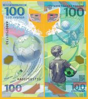 Russia 100 Rubles P-280 2018 WORLD CUP Polymer Commemorative UNC Banknote - Russie
