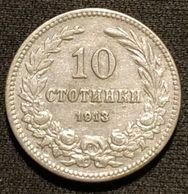 BULGARIE - BULGARIA - 10 STOTINKI 1913 - Ferdinand Ier - KM 25 - Bulgaria