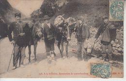 A La Frontière - Arrestation De Contrebandiers ( Douane Douaniers )  PRIX FIXE - France
