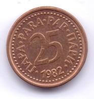 YUGOSLAVIA 1982: 25 Para, KM 84 - Yugoslavia