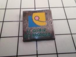 316b Pin's Pins / Rare & Belle Qualité !!! THEME AUTRES / LE COPAIN DES VACANCES Par MORET S.A. - Barcos