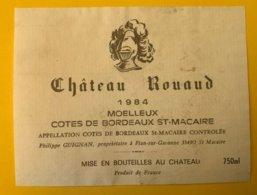 15308 - Château Rouaud 1984 Moelleux Côtes De Bordeaux St-Macaire - Bordeaux