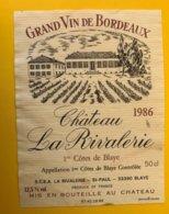 15311 - Château La Rivalerie 1986 1ères Côtes De Blaye - Bordeaux