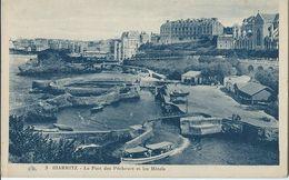[64] Pyrénées-Atlantiques >  Biarritz - Le Port Des Pecheurs Et Les Hotels - Biarritz