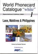 WPC-WHITE-N.01-LAOS MALDIVES & PHILIPPINES - Schede Telefoniche