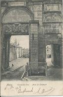 Metz (57) - Porte SAINT-THIEBAULT - THEOBALDS THOR - Vue RARE - 1903 - Timbre Deutsches Reich4 - Metz