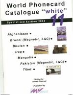 WPC-WHITE-N.11-AFGHANISTAN-BRUNEI-BHUTAN-IRAQ-MONGOLIA-PAKISTAN-TIBET - Schede Telefoniche