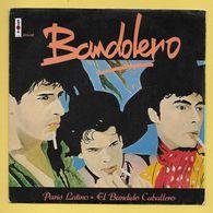 Disque Vinyle 45 Tours : BANDOLERO :  ..Paris Latino..Scan B : Voir 2 Scans - Vinyles