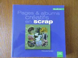 Scrapbooking     Pages& Albums Créatifs En Crap - Bricolage / Technique