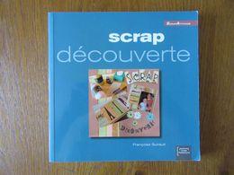 Scrapbooking                      Scrap Découverte - Bricolage / Technique