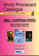 WORLD PHONECARD CATALOGUE-06-SMALL EUROPEAN STATES - Schede Telefoniche