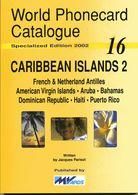 WORLD PHONECARD CATALOGUE-16-CARRIBEAN ISLANDS 2 - Schede Telefoniche