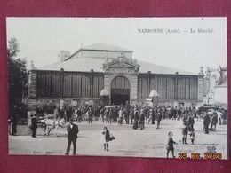 CPA - Narbonne - Le Marché - Narbonne