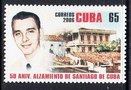 2006 Cuba Santiago Rebellion Revolution   Complete Set Of 1 MNH - Cuba