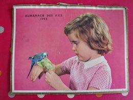 Almanach Des PTT. Cantal. Calendrier Poste 1964. Fillette Et Perruche - Calendriers
