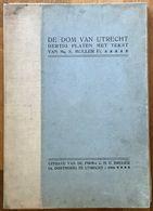 NL.- DE DOM VAN UTRECHT MET DERTIG PLATEN MET TEKST VAN Mr. S. MULLER Fz. Uitg.: C.H.E. Breijer. 1906 - Libros, Revistas, Cómics