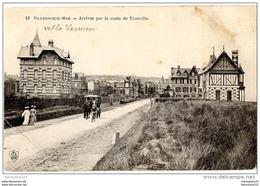 CPA (Réf : AS560) VILLERS-SUR-MER  (CALVADOS 14) Arrivée Par La Route De Trouville (animée, Calèche Et Cheval) - Villers Sur Mer