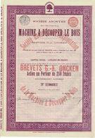 Titre Ancien - Sté Anonyme Pour L'Exploitation De La Machine à Découper Le Bois - Brevets G.A. Oncken - Titre De 1896 - - Industrie