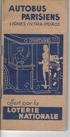 """75 - PARIS - Petit Guide Publicitaire"""" Autobus Parisiens"""" Lignes Intra Muros Offert Par La Loterie Nationale - 1950 - Transporto"""