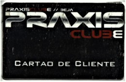 "Praxis Club - Card CLIENTE - Advertising PEPSI & Restaurante O "" Alentejano "" Compadre Beja - Autres Collections"