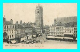 A862 / 131 59 - DUNKERQUE Place Jean Bart Et Le Beffroi - Dunkerque