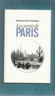 """""""""""   LES  SECRETS  DE  PARIS   """"""""  --  2013  --  Clémentine  Portier - Kaltenbach........ - Histoire"""