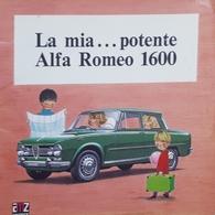 Libri Ragazzi - La Mia ... Potente Alfa Romeo 1600 - Ed. 1968 - Otros
