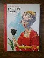LA TULIPE NOIRE Alexandre Dumas - Bücher, Zeitschriften, Comics