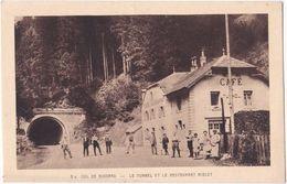 88. COL DE BUSSANG. Le Tunnel Et Le Restaurant Riblet. 2 - Bussang