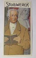 """Stollwerck"" Gruppe 444.    Nr.1  Goethe ♥  - Chromos"