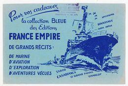 Buvard 21.1 X 13.8 Les éditions FRANCE EMPIRE Collection Bleue  Cachet De La Librairie Margot à Compiègne - Papeterie