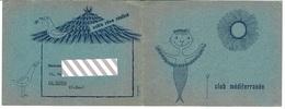 Carte Invitation CLUB MEDITERRANEE 1957- Corfou-ipsos Vous Attend . Dim 14x10,6 Cm - Visiting Cards