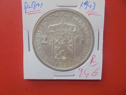 PAYS-BAS 2 1/2 GULDEN 1943 (DATE PLUS RARE) ARGENT (A.10) - 2 1/2 Gulden