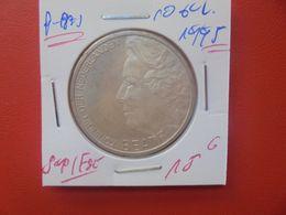 PAYS-BAS 10 GULDEN 1995 ARGENT QUALITE SUPERBE/FDC (A.10) - [ 3] 1815-… : Kingdom Of The Netherlands