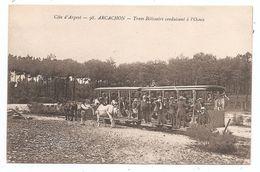 33 - ARCACHON -Tram Bélissaire Conduisant à L'Océan. - Arcachon
