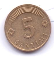 LATVIA 2006: 5 Santimi, KM 16 - Lettland