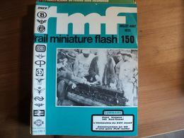 RAIL MINIATURE FLASH N°150 DE JUILLET 1975 140 SUD OUEST / L IMMEUBLE DU XVII° JOUEF / CONSTRUCTION EN H0 D UNE GARE PL - Trains