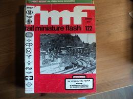 RAIL MINIATURE FLASH N°122 DE JANVIER 1973 LE RESEAU DES CHEMINS DE FER PICARDS / LE RESEAU DU MODELLEISENBAHN CLUB DE - Trains