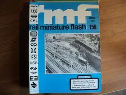 RAIL MINIATURE FLASH N°156 DE FEVRIER 1976 LES NOUVEAUTES JOUEF 1976 / TRANSPOSITION EN H0 ET N D UNE GARE DE PASSAGE S - Trains