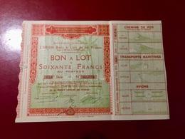 EXPOSITION  COLONIALE  INTERNATIONALE  PARIS  1931 -------- Bon  à  Lot  De  60 Frs - Shareholdings