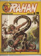 RAHAN NOUVELLE COLLECTION N° 19 BE 01/1981 Cheret Lecureux (BI4) - Rahan