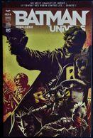 BATMAN / UNIVERS - 4 - Urban Comics - 144 Pages - ( Décembre 2017 ) . - Batman