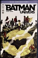 BATMAN / UNIVERS - 3 - Urban Comics - 144 Pages - ( Novembre 2016  ) . - Batman