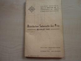Ancien Livret 1949 Distribution Des Prix COLLEGE ST PAUL à GODINNE-SUR-MEUSE - Diploma & School Reports