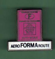 AERO FORMA ROUTE *** Signe COINDEROUX CORNER *** 0088 (13) - Pin's