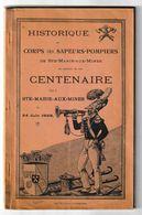 Historique Corps Des Sapeurs-pompiers Sainte Marie Aux Mines, Centenaire 24 Juin 1928 - Pompiers